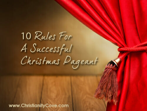 10 Rules For A Successful Christmas Play