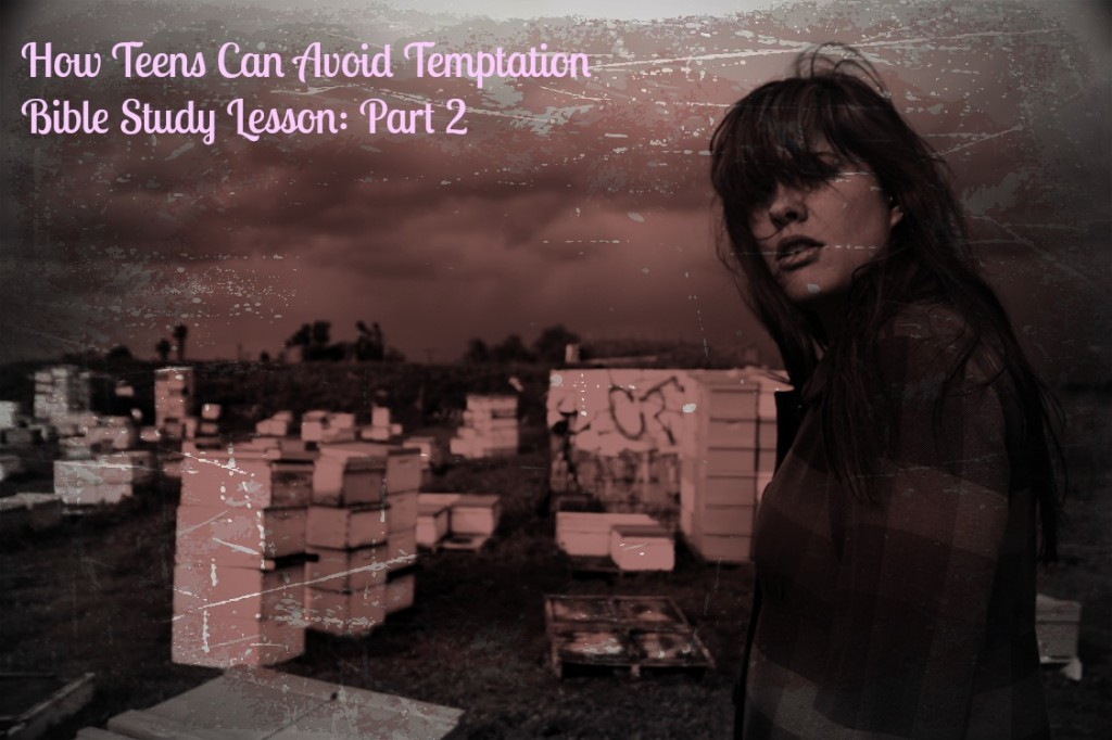 teen lesson about temptation