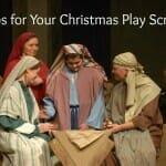 Christmas Play Scripts: Modern Kids Need Modern Scripts