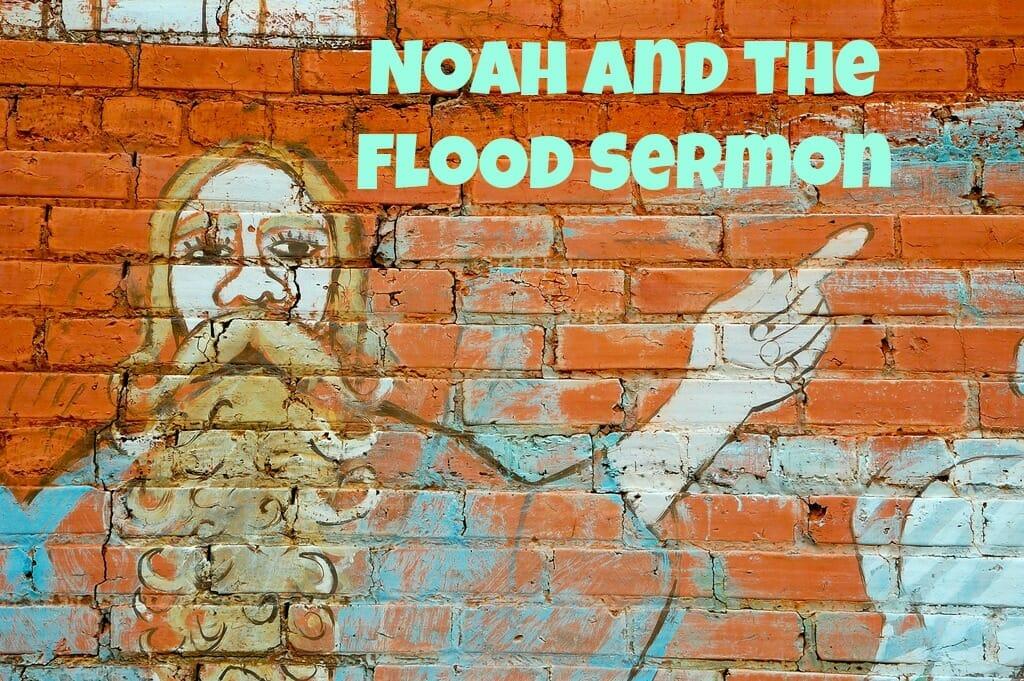 Noah and the Flood Sunday School Lesson