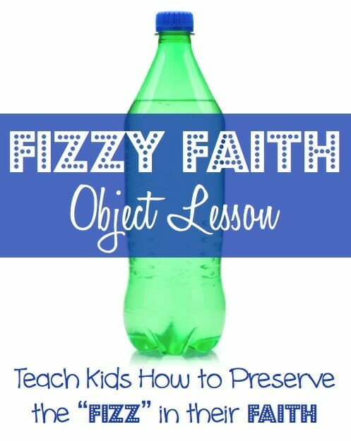 Fizzy Faith Object Lesson For Kids