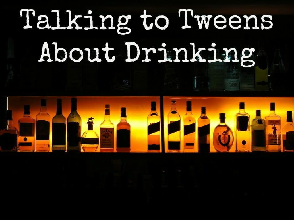 A Lesson for Tweens About Drinking (Part 1)
