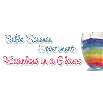 Bible Science Experiment: Rainbow in a Glass