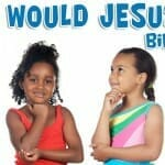 What Would Jesus Do? Bible Game