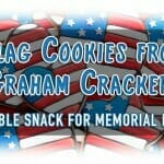 Bible Snack for Memorial Day: Flags from Graham Cracker Cookies