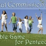 Bible Game for Pentecost: Great Commission Tag