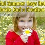 Bible Object Lesson: Restful Summer Days Help Us Celebrate God's Creation