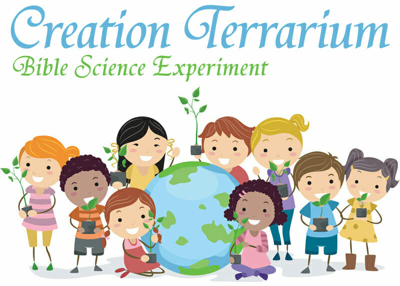 """Bible Science Experiment: Making a Terrarium Allows Kids to """"Play Creator"""""""