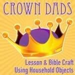 crowndads bible craft