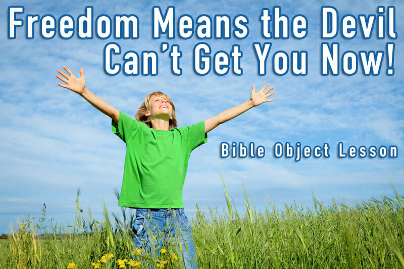 freedom bible object lesson