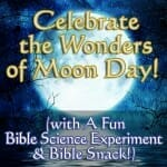 bible science moon day