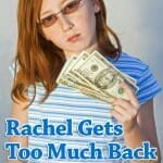 Rachel Gets Too Much Back – A Lesson about Honesty, Peer Pressure and Stealing