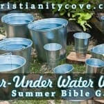 """Over-Under Water Well"" Summer Bible Game"