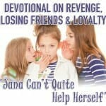 DEVOTIONAL revenge loyalty