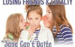 """Jana Can't Quite Help Herself"" – Devotional on Revenge, Losing Friends & Loyalty"