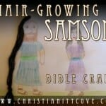 Bible Craft: Hair-Growing Samson