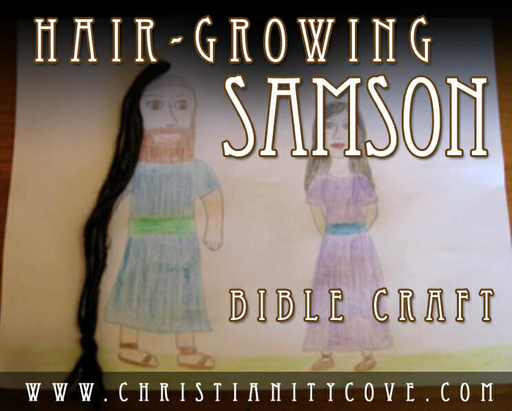BIBLE CRAFT hair growing samson