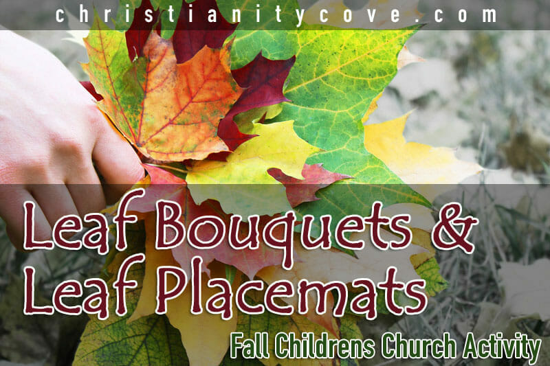 childrens church activity leaf bouquests fall bible activities