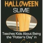 Halloween Sunday School Activity: Slime and Isaiah 64:8