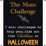 Christian Halloween Mom Challenge