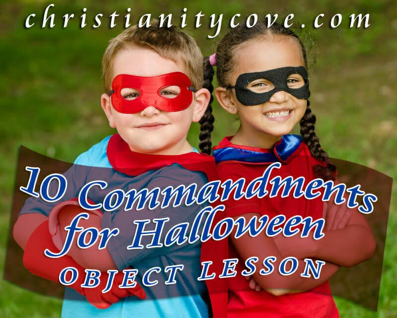 ten commandments for halloween object lesson
