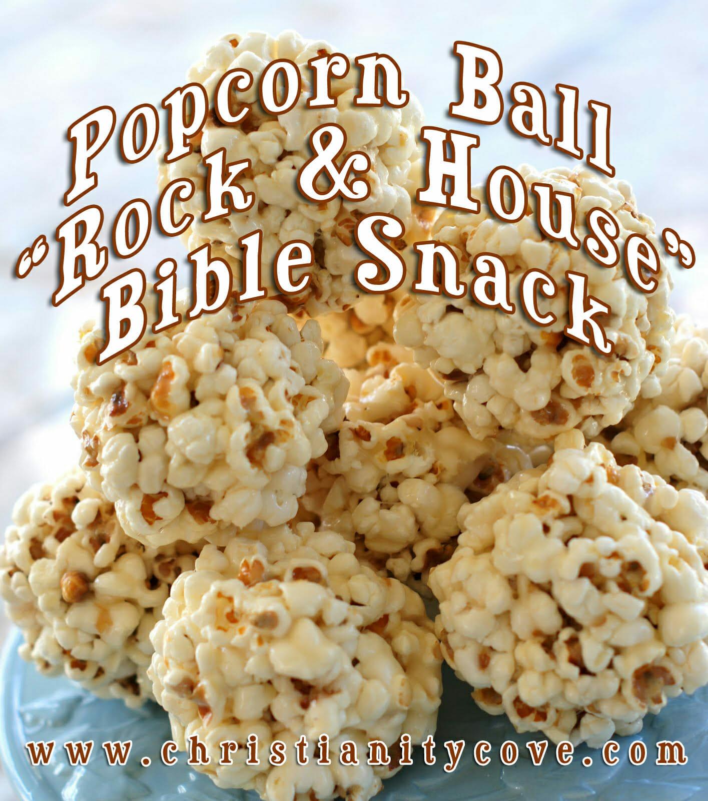 popcorn ball rock house bible snack