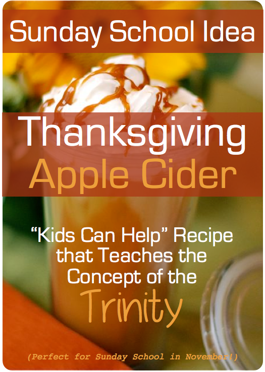 Thanksgiving Sunday School Lesson: Trinity Apple Cider