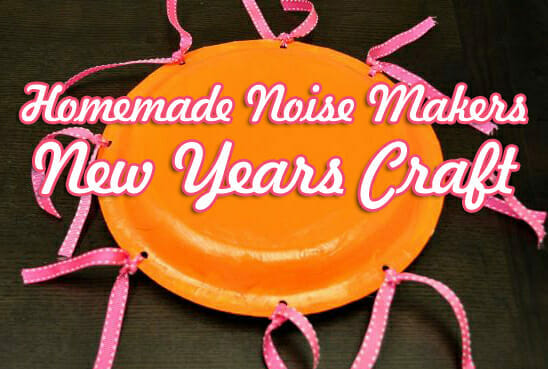New Years Craft  Homemade Noise Makers