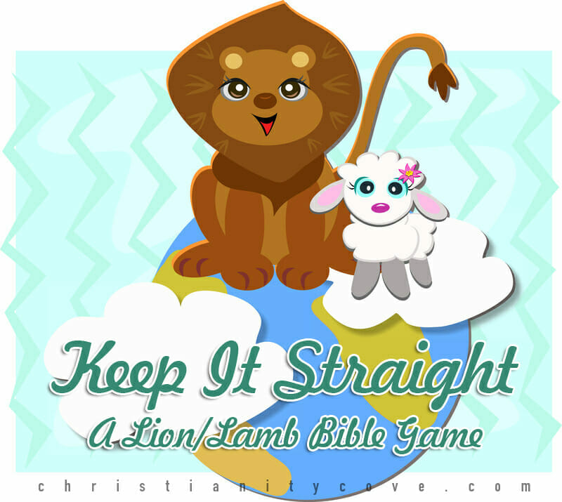 Keep It Straight: A Lion/Lamb Bible Game