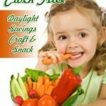 Veggies Galore Clock Face: Daylight Savings Activity & Snack