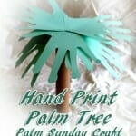 """Hand Print Palm Tree"" Palm Sunday Craft"