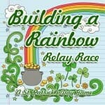 "St. Patrick's Day Game: ""Building a Rainbow"" Relay Race"