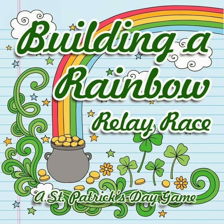 "St. Patrick's Day Game: ""Building a Rainbow"" Relay Race"