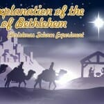 Christmas Science Experiment: An Explanation of the Star of Bethlehem