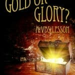 Gold or Glory? VBS Lesson