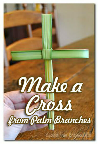 Palm Sunday / Easter Craft: Make a Cross from Palm Branches