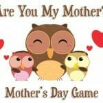 """Are You My Mother?"" Mother's Day Game"