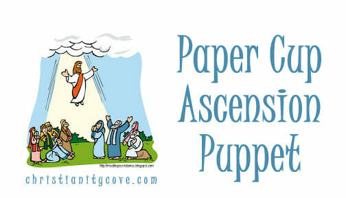 Ascension Craft: Paper Cup Ascension Puppet