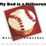 dad is a homerun baseball cupcakes