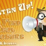 Listen Up! (to Find Real Treasure) VBS Lesson