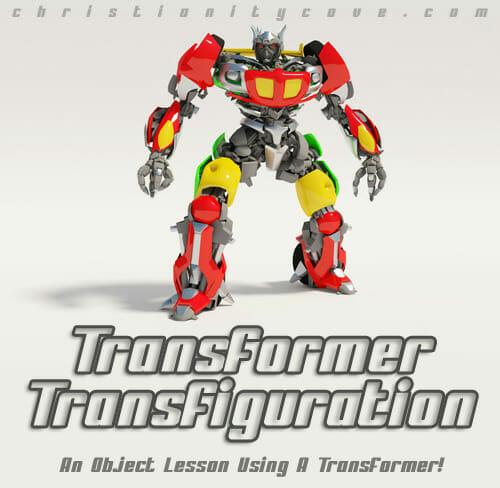 Transformer Transfiguration: An Object Lesson using a Transformer!