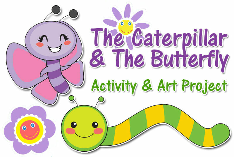 The Caterpillar And The Butterfly Art Project & Activity