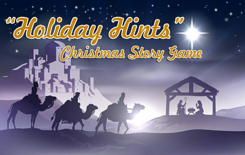 """Holiday Hints"" – A Nativity & Christmas Story Game"