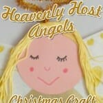 """Heavenly Host Angels"": A Luke 2 Angel Craft"