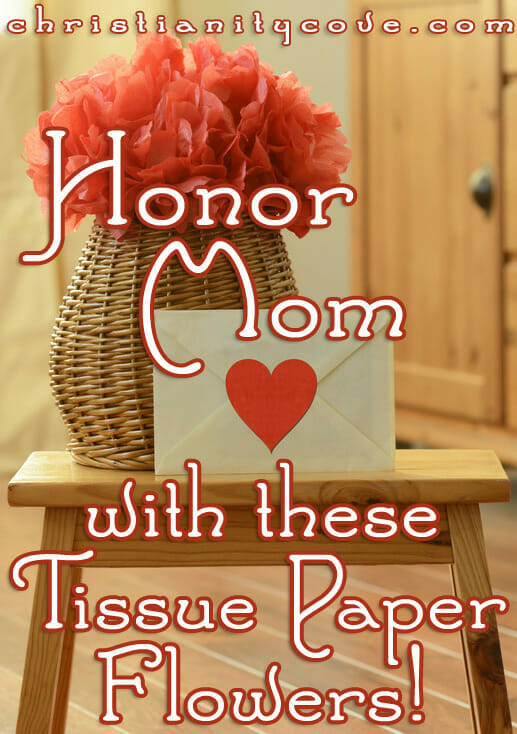 honor mom mothers day craft tissue paper flowers