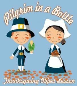 pilgrim-in-a-bottle thanksgiving object lesson