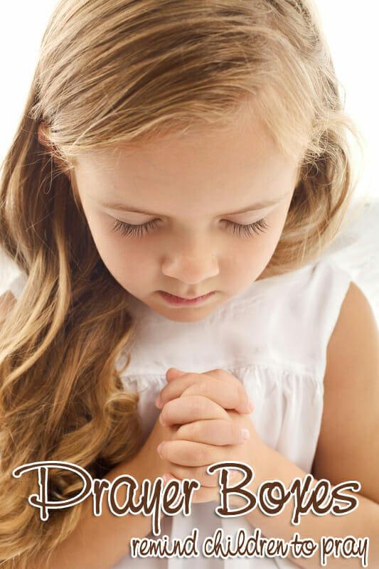 Make A Prayer Box Bible Craft To Remind Children To Pray