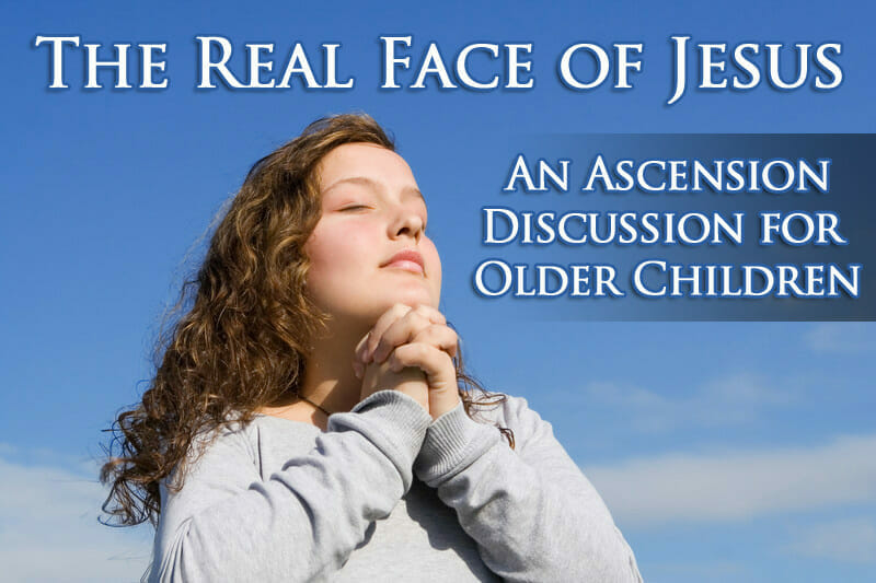 Teen Sunday School Lesson: The Real Face Of Jesus