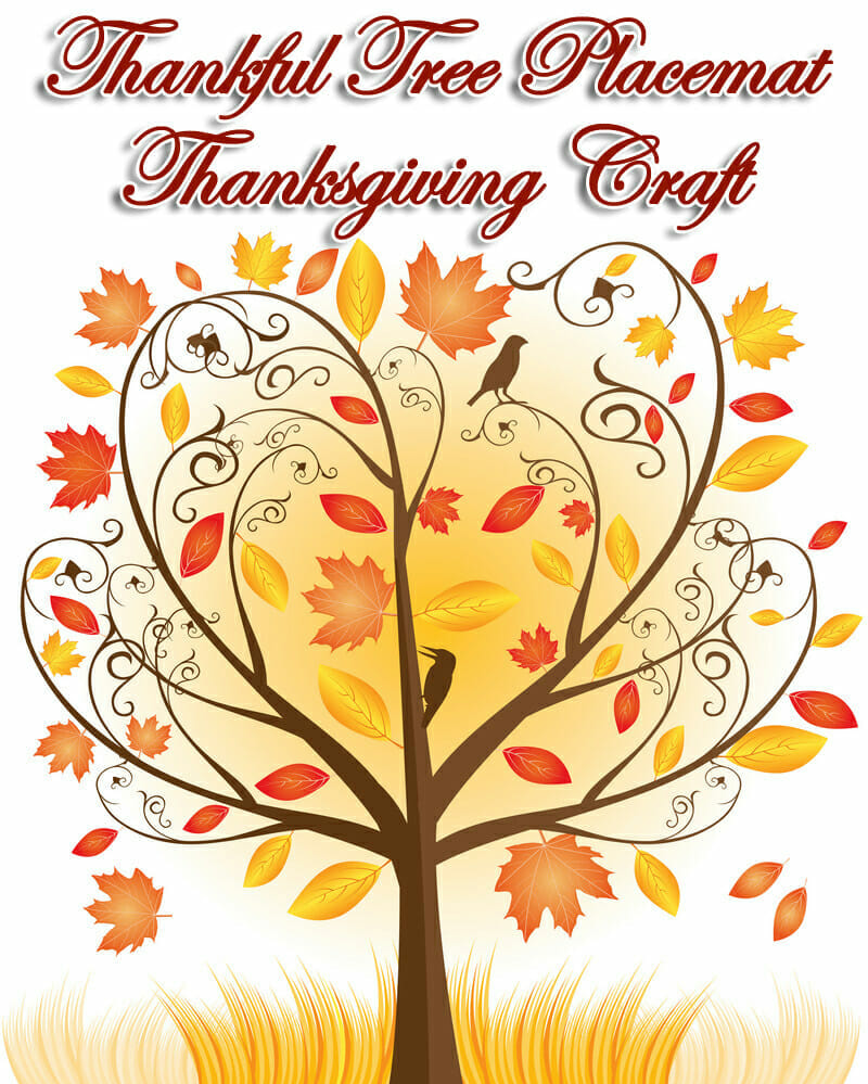 """Thankful Tree Placemat"" Thanksgiving Craft"
