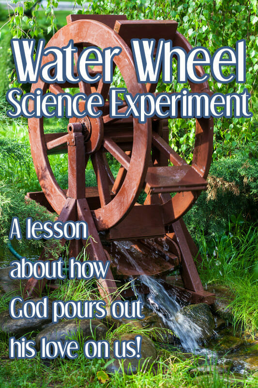 """Water Wheel"" Science Experiment"